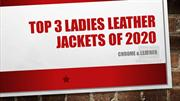 Top 3 Ladies leather jackets 2020