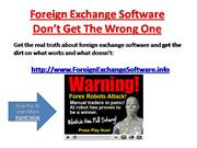 Foreign Exchange Software - Forex Robots