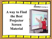 A way to Find the Best Projector Screen Material
