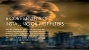 6 Core Benefits of Installing Oil Mist Filters