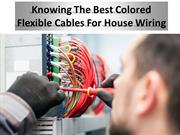 Flexible cable: How do I choose a color schema for my house?