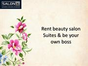 Rent Beauty Salon Suites And Be Your Own Boss