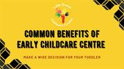 Benefits Of Early Childcare Centres In Australia