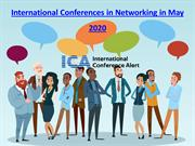 International Conferences in Networking in May 2020
