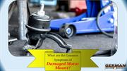 What are the Common Symptoms of Damaged Motor Mount