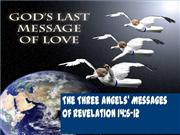 THE THREE ANGELS' MESSAGES