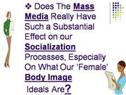 The Media and Female Body Image
