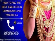 How To Find The Best Jewellers In Chandigarh And Panchkula
