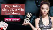 Play Online Slots UK and Win Real Money