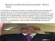 Being an excellent Business Consultant – What It Takes
