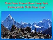 Make Your Everest Base Camp Trek Unforgettable With These Tips!