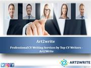 Professional CV Writing Services  by Top CV Writers - Art2Write