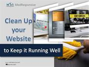 Clean up your website to keep it running well