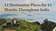 12 Destination Places for 12 Months Throughout India