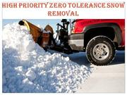 High Priority Zero Tolerance Snow Removal