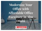 Modernize Your Office with Affordable Office Furniture in Abu Dhabi