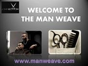 Hair Replacement Unit for Men at Man Weave Salon