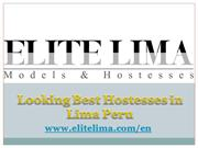 Looking Best Hostesses in Lima Peru