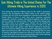 Epic Hiking Trails in The United States For The Ultimate Hiking Experi