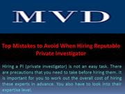 Top Mistakes to Avoid When Hiring Reputable Private Investigator