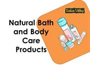 Natural Bath and Body Care Products