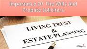Importance of Wills and Probate Solicitors