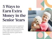 5 Ways to Earn Extra Money in the Senior Years