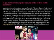 To get rishta online register free and find a perfect match