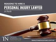 Reasons to Hire Personal Injury Lawyer in Perth