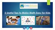 5 Useful Tips To Make Math Easy For Kids