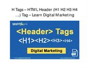 What are H (Header) Tags?