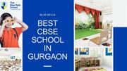 Best cbse schools in Gurgaon  - The blue bells school
