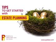 Tips to Get Started on Estate Planning – Estate Planning Attorney
