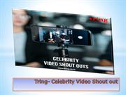 Get Birthday wishes from Celebrity and receive Celebrity Shout out