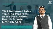 YMS Delivered Sales Training Programs at Wellcon Animal Health Private