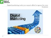 Digital marketing tools you cannot afford to ignore for your business
