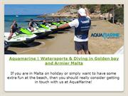 Aquamarine | Watersports & Diving in Golden bay and Armier Malta