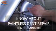 Know About Paintless Dent Repair by Dent Dominator