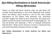 Epic Hiking Destinations in South America for Hiking Aficionados