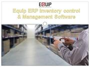 Equip ERP Inventory control & Management Software