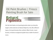 Oil Paint Brushes | Fresco Painting Brush for Sale | Artist Brushes