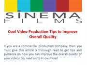 Cool Video Production Tips to Improve Overall Quality