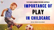Play Based Learning Preschool In Australia | Know The Benefits