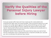 Verify the Qualities of the Personal Injury Lawyer before Hiring