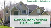 EXTERIOR SIDING OPTIONS FOR YOUR HOME
