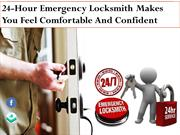 24-Hour Emergency Locksmith Makes You Feel Comfortable And Confident