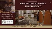 Discover the Power of Music   Music Lovers Audio San Francisco