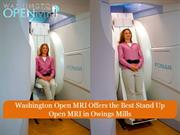 Washington Open MRI Offers the Best Stand Up Open MRI in Owings Mills