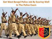 Get West Bengal Police Job By Scoring Well In The Police Exam