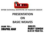 PPT ON BASIC WEAVES